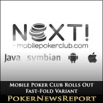 Mobile Poker Club Rolls Out Fast-Fold Variant