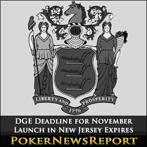 DGE Deadline for November Launch in New Jersey Expires
