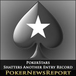 PokerStars Shatters Another Entry Record