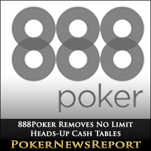 888Poker Removes No Limit Heads-Up Cash Tables
