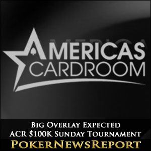 Big Overlay in ACR $100K Tournament