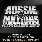Aussie Millions Schedule Announced