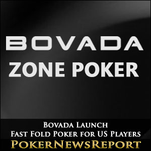 Bovada Launch Fast Fold Poker for US Players