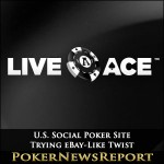 U.S. Social Poker Site Trying eBay-Like Twist