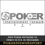 New Poker Network to Debut in U.S. in December
