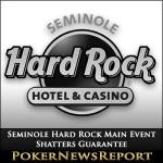 Seminole Hard Rock Main Event Shatters Guarantee