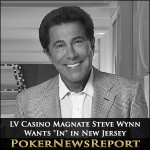 "LV Casino Magnate Steve Wynn Wants ""In"" in New Jersey"