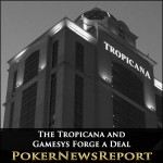 The Tropicana and Gamesys Forge a Deal