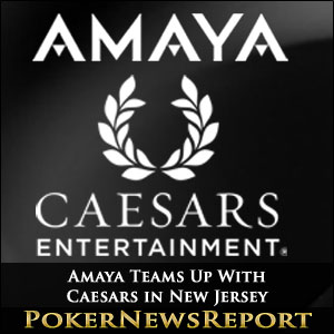 Amaya Teams Up With Caesars in New Jersey