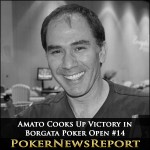 Amato Cooks Up Victory in Borgata Poker Open #14
