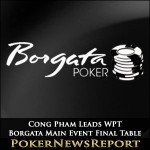 Cong Pham Leads WPT Borgata Main Event Final Table