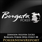 Johnson Nguyen Lucks Borgata Poker Open Event #8