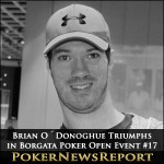 Brian O´Donoghue Triumphs in Borgata Poker Open Event #17