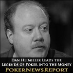Dan Heimiller Leads the Legends of Poker into the Money
