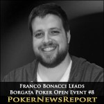 Franco Bonacci Leads Borgata Poker Open Event #8