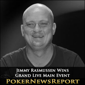 Jimmy Rasmussen Wins Grand Live Main Event