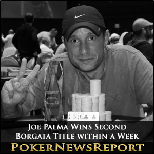 Joe Palma Wins Second Borgata Title within a Week