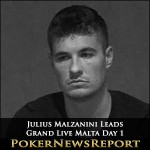 Julius Malzanini Leads Grand Live Malta after Day 1