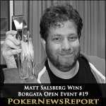 Matt Salsberg Warms Up With Borgata Open Event #19 Victory