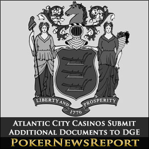 Atlantic City Casinos Submit Additional Documents to DGE