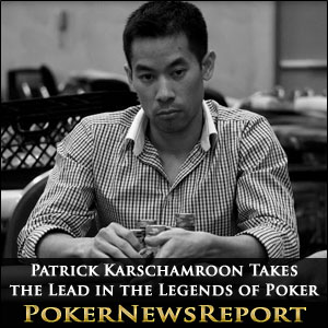 Patrick Karschamroon Takes the Lead in the Legends of Poker