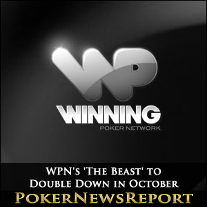 WPN's 'The Beast' to Double Down in October