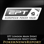 EPT London Main Event: Maximilian Senft Day 1B Chip Leader