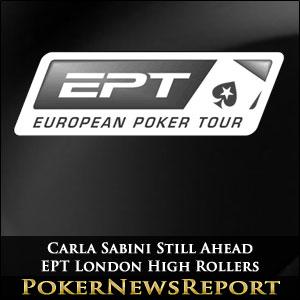 Carla Sabini Still Ahead EPT London High Rollers
