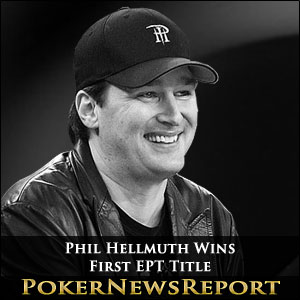 Phil Hellmuth Wins First EPT Title