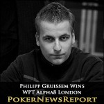 WPT Alpha8 London Won by Philipp Gruissem