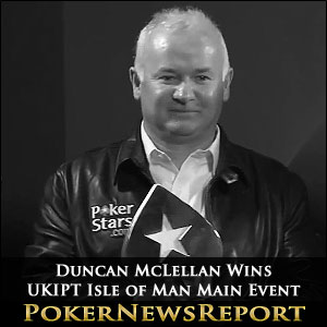 Duncan McLellan Wins UKIPT Isle of Man