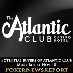 Potential Buyers of Atlantic Club Must Bid by Nov. 18