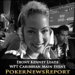 Ebony Kenney Leads Field in WPT Caribbean Main Event
