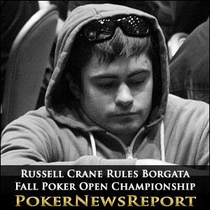 Russell Crane Rules Borgata Fall Poker Open Championship