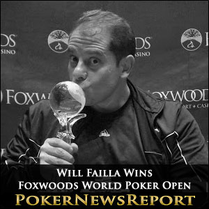 Will Failla Wins Foxwoods World Poker Open