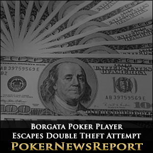 Borgata Poker Player Escapes Double Theft Attempt