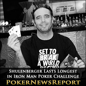 Shulenberger Lasts Longest in Iron Man Poker Challenge