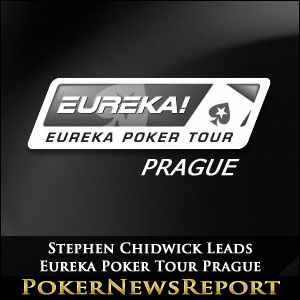 Stephen Chidwick Leads Eureka Poker Tour Prague