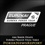 Ami Barer Heads Eureka Prague Final Table