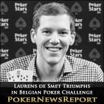Laurens de Smet Triumphs in Belgian Poker Challenge