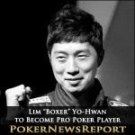 "Pro StarCraft Gamer ""BoxeR"" to Become Pro Poker Player"