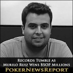 Records Tumble as Ruiz Wins BSOP Millions