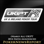 (Nearly All) UKIPT 2014 Dates Announced