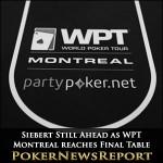 Siebert Still Ahead as WPT Montreal reaches Final Table