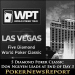 Don Nguyen Leads 5 Diamond Poker Classic at End of Day 3