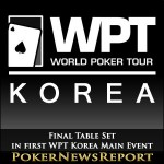 Final Table Set in first WPT Korea Main Event