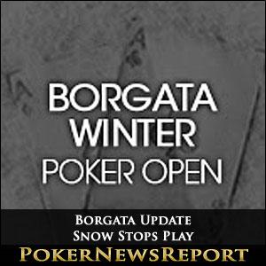 Borgata Update - Snow Stops Play