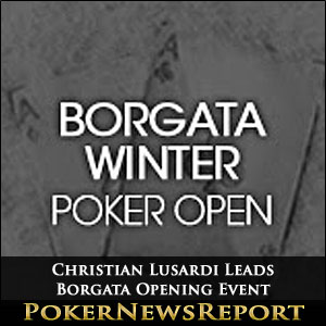 Christian Lusardi is Overall Leader of Borgata Opening Event