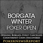 Opening Borgata Event Cancelled as Counterfeit Chips Discovered