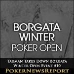Tauman Takes Down Borgata Winter Open Event #10